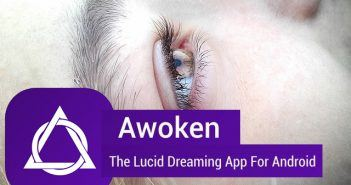Awoken Review: The best lucid dreaming app on the market?